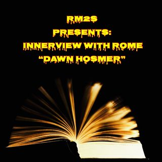 RM2S Presents Innerview with Rome Dawn Hosmer March 27th 2019 (Novel Coffee Fan of The Rock)