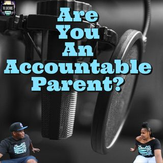 Are You An Accountable Parent?