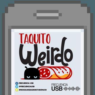 Taquito Weirdo