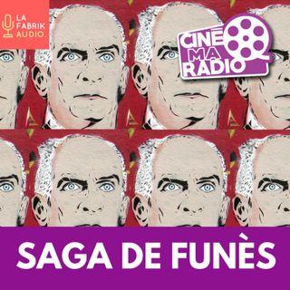 SAGA DE FUNÈS | CinéMaRadio