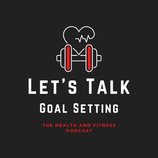 Setting and Smashing Goals