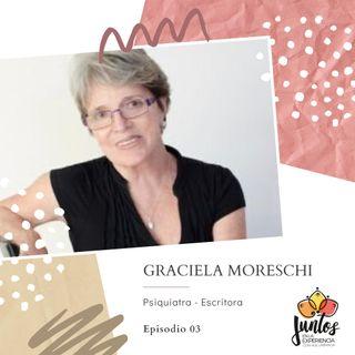 Ep. 003 Encontrar el sentido a la vida - Dra. Graciela Moreschi