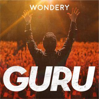 Wondery presents GURU: The Dark Side of Enlightenment