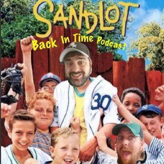 Retro Episode the Sandlot