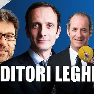Traditori leghisti - Il Controcanto - Rassegna stampa del 14 Settembre 2021