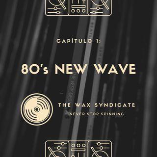 Capítulo 1: 80s New Wave