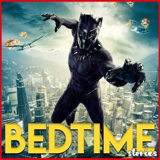Black Panther - Bedtime Story