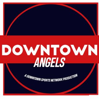 Downtown Angels Podcast