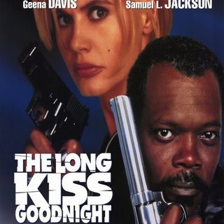 Episode 4 - The Long Kiss Goodnight