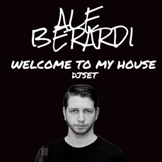 DJSET | WELCOME TO MY HOUSE