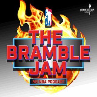 The Bramble Jam - An NBA Podcast