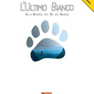 #001 - L'ultimo Bianco (Recensione)