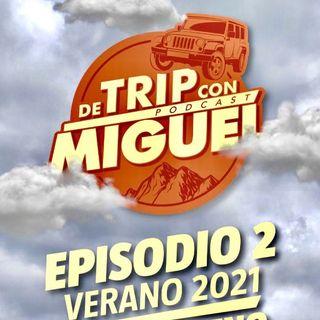 """De Trip con Miguel Episodio 2 Verano 2021 """"Tlayacapan"""""""