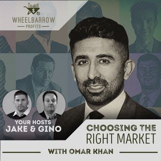 Choosing the Right Market with Omar Khan