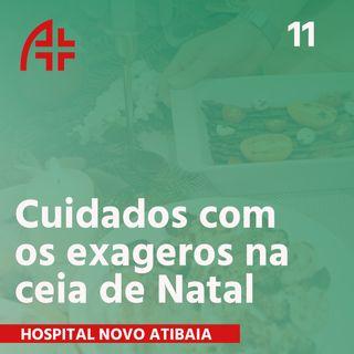 Hospital Novo Atibaia 11 - Cuidados com os exageros nas ceias de Natal