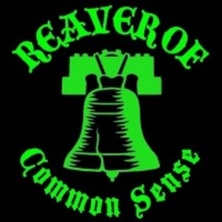 Reaver of Common Sense 4-20-2017