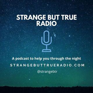 2020 Episode 2 - StrangeButTrueRadio 28032020