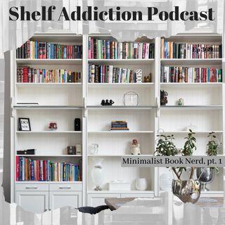 Minimalist Book Nerd, Pt 1 | Book Chat