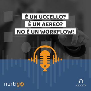NURTIGO #10 // Vantaggi marketing del workflow automation