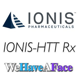 #WeHaveAVoice LIVE Update:  Ionis-HTTRx - Hope for Huntington's disease?