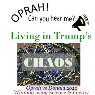 Oprah - Can You Hear Me - 29 - Living in Trump's Chaos
