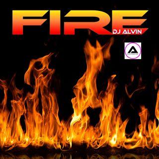 DJ Alvin - Fire