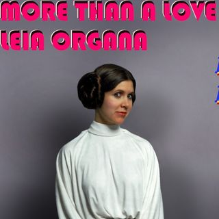 Leia Organa - Redefining Women in Science Fiction