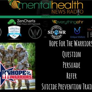 Hope For The Warriors: Question, Persuade, Refer Suicide Prevention Training