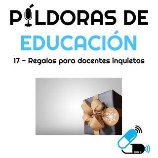 PDE 17 - Regalos para docentes inquietos