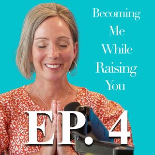Laura Black on Episode 4 of Becoming Me While Raising You