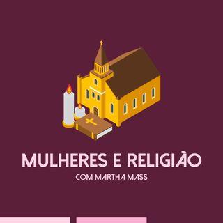 Papo com Nísia#10_Mulheres e Religião_Maira e Martha Mass