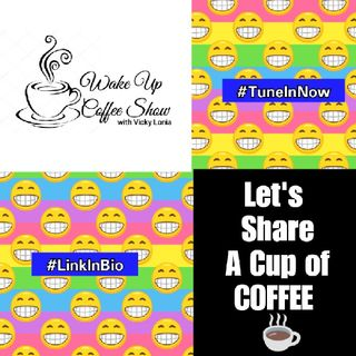 THE WAKE UP COFFEE SHOW (23rd, April, 2018)