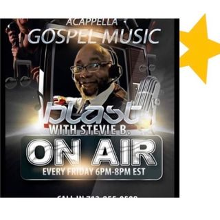 Stevie B. A Cappella Gospel Music Blast - (Episode 180)