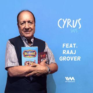 Ep. 303: Feat. Raaj Grover