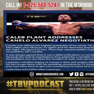 ☎️Canelo vs Plant What Really Happened🤔Who's To Blame❓Late Minute ADDENDUM One Way Rematch😱