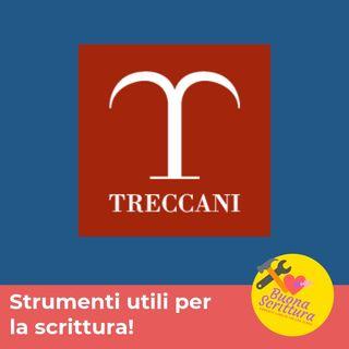 Ep. 31 - Treccani, come te non c'è nessuno!