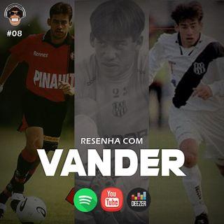Macacast #08: Resenha com Vander