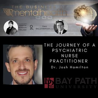 The Journey of a Psychiatric Nurse Practitioner
