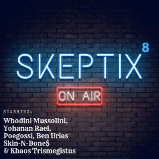 Skeptix EP8: - #FakeWoke.
