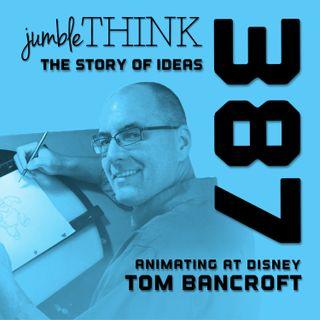 Animating at Disney with Tom Bancroft