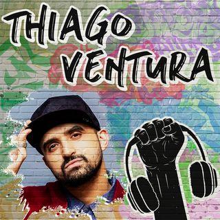 Thiago Ventura na Quebrada! - #31