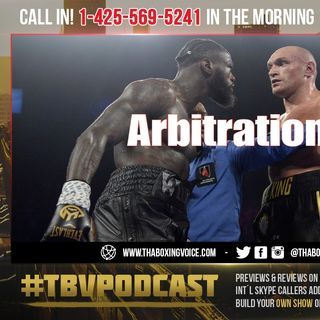 "☎️Deontay Wilder vs Tyson Fury 3: Case HEADED to Arbitration😱"" I'll Never Fight Wilder Again❗️"""