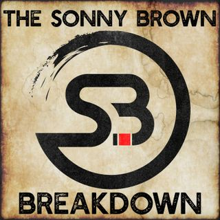 The Sonny Brown Breakdown