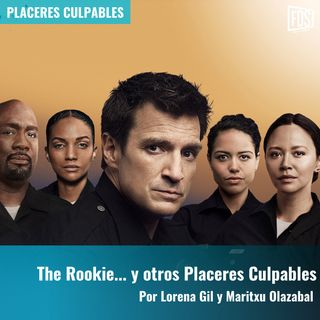 The Rookie... y otros Placeres Culpables | Placeres Culpables