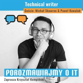 Technical writer. Goście: Michał Skowron, Paweł Kowaluk - POIT 114