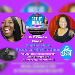 Comedian Lady Mac is LIVE with GINA