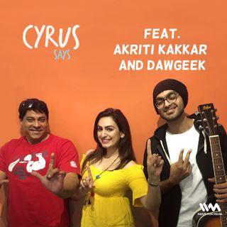 Ep. 234: Musicians Akriti Kakkar and DAWgeek
