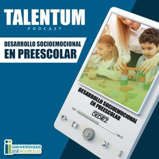 Desarrollo Socioemocional en Preescolar