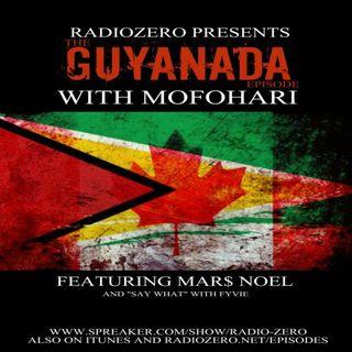 090 THE GUYANADA EPISODE - MAR$ NOEL & FYVIE