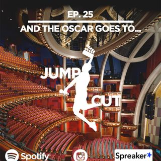 And the Oscar goes to... - Ep.25